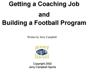 Getting A Coaching Job And Building A Football Program