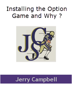 Installing The Option Offense And Why?