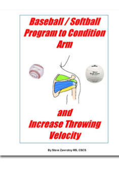 Baseball/Softball Program To Condition Arm And Increase Throwing Velocity