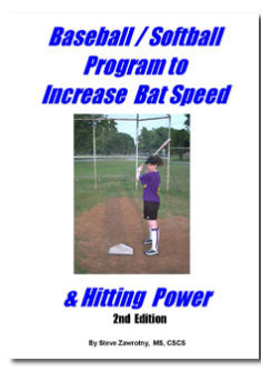 Baseball/Softball Program To Increase Bat Speed And Hitting Power, 2nd Edition
