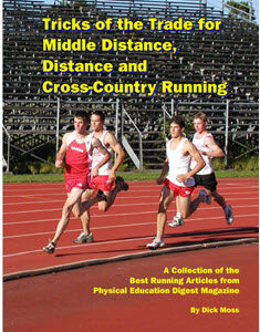 Tricks Of The Trade For Middle Distance, Distance And Cross-Country Running