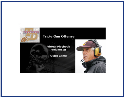 The Triple Gun Virtual Playbook Vol III: The Quick Game