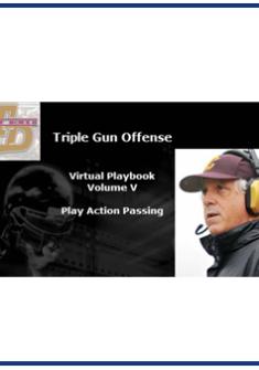 Triple Gun Offense Virtual Playbook Vol. V : Play Action Passing